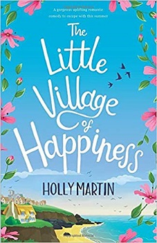 The Little Village of Happiness by Holly Martin