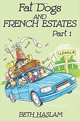 Fat Dogs and French Estates by Beth Haslam