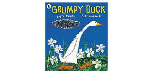 Feature Image - Grumpy Duck by Joyce Dunbar