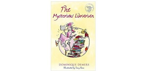 Feature Image - The Mysterious Librarian by Dominique Demers