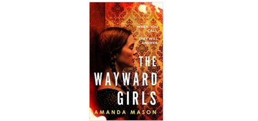 Feature Image - The Wayward Girls by Amanda Mason